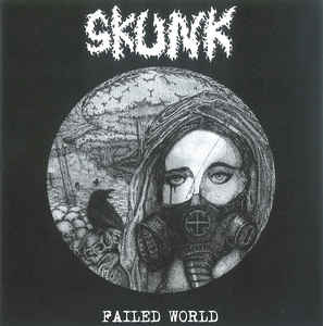 "Skunk ""Failed World"" 7inch"