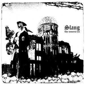 "Slang ""The Immortal Sin"" 12inch"