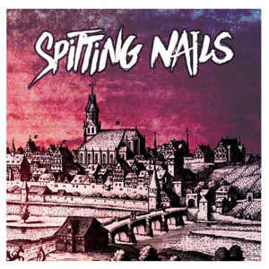 """Spitting Nails """"Spitting Nails"""" 12inch"""