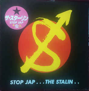 "The Stalin ‎""Stop Jap… The Stalin.. "" 2xLP"