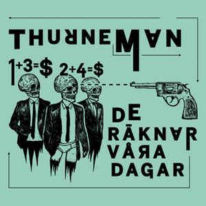 """Thurneman """"De Räknar Våra Dagar"""" 12inch"""