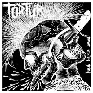 "Tortür ""Never Ending Grief"" ""12 TESTPRESS (Burning Anger 007)"