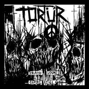"""Tortür """"Death Looms Graves Fill"""" 7inch black wax"""