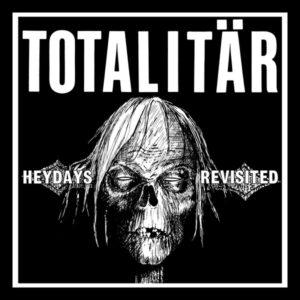 """Totalitär """"Heydays Revisited"""" 7inch black wax"""