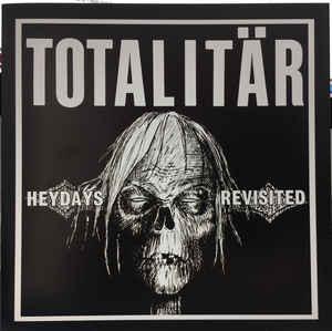 """Totalitär """"Heydays Revisited"""" 7inch silver wax"""