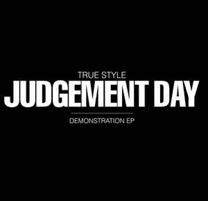 """True Style """"Judgement Day (Demonstration EP)"""" 12 EP white wax"""
