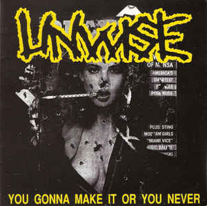 """Unwise """"You Gonna Make It Or You Never"""" 7inch"""