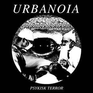 "Urbanoia ""Psykisk Terror"" 7inch"