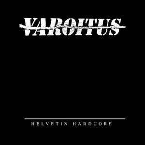 """Varoitus """"Helvetin Hardcore"""" 12inch"""
