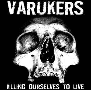 "Varukers / Sick On The Bus ‎""Killing Ourselves To Live / Music For Losers"" 12inch"