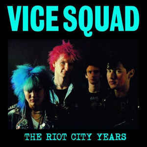 "Vice Squad ""The Riot City Years"" 12inch"