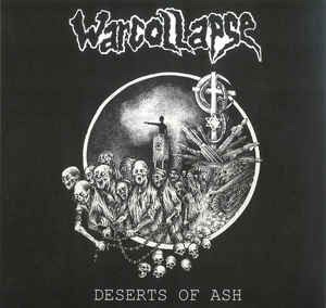 """Warcollapse """"Deserts Of Ash"""" 12inch 2nd press"""