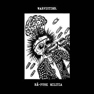"Warvictims ""Rå-Punk Militia"" 7inch"