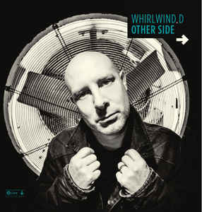 "Whirlwind D ""Other Side"" LP"