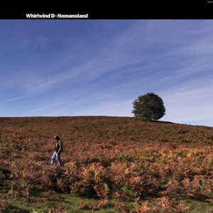 "Whirlwind D ""Nomansland"" LP"