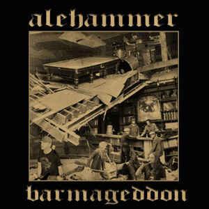 """Alehammer """"Barmageddon"""" 12inch"""