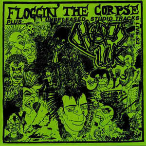 "Chaos U.K ""Floggin' The Corpse"" 12inch"