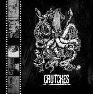 """Crutches """"Demo 2012″ 7inch"""
