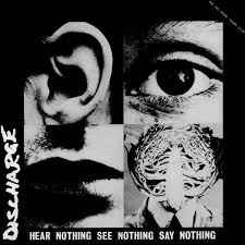 "Discharge ""Hear Nothing See Nothing Say Nothing"" 12inch"