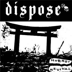 "Dispose ‎""Horror Revival"" 12inch"