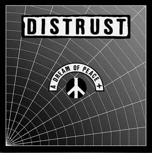 "Distrust ‎""A Dream Of Peace +"" 2xLP"