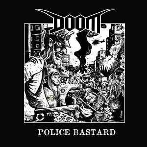 "Doom ""Police Bastard"" 7inch"