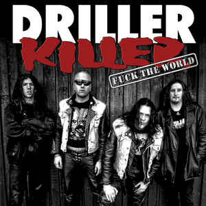 "Driller Killer ‎""Fuck The World"" 12inch"