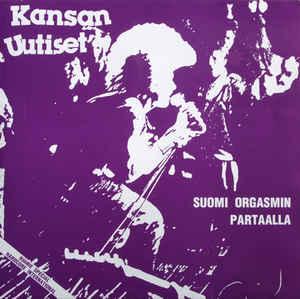 """Kansan Uutiset """"Suomi Orgasmin Partaalla"""" 2xLP"""