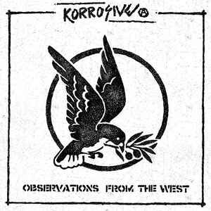 "Korrosive ""Observations From The West"" 12inch"