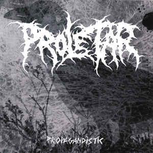"Proletar / Diorrhea ""Propagandistic / Antibiosi"" 7inch"