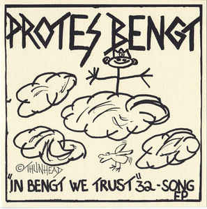 """Protes Bengt """"In Bengt We Trust"""" 7inch"""