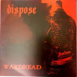 "Dispose / Skitsöfrenia ‎""Wardread / Raw Mass & Destruction"" 7inch"