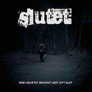 """Slutet """"När Helvetet Brunnit Mot Sitt Slut"""" 12inch"""
