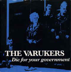 "The Varukers ‎""Die For Your Government"" 7inch"