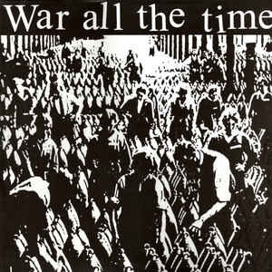 "War All The Time ""s/t"" 12inch"