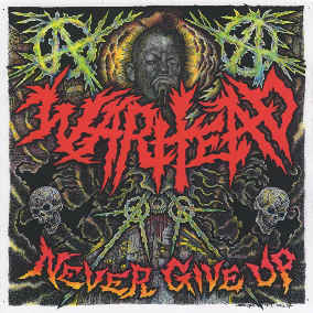 "Warhead ""Never Give Up"" 12inch"