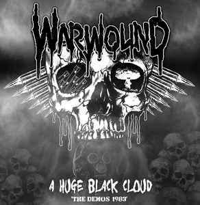 "Warwound ""A Huge Black Cloud: The Demos 1983″ 12inch"