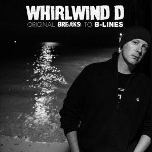 "WHIRLWIND D ""Original Breaks To B-Lines"" LP black wax"