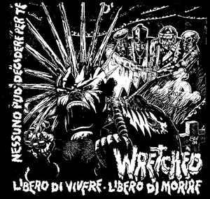 """Wretched """"Libero Di Vivere / Libero Di Morire"""" 12inch"""