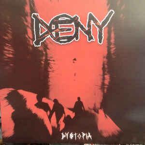 """Deny """"Dystopia"""" 12inch"""