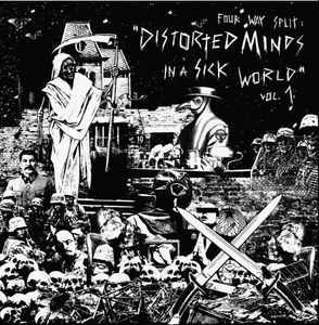 "Various ‎""Distorted Minds In A Sick World Vol. 1″ 12inch"