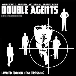 "DOUBLE AGENTS ""agents invasion/creatures of the night"" 7inch Testpress"
