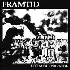 "Framtid ‎""Defeat Of Civilization "" 12inch"