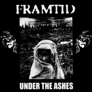 "Framtid ""Under The Ashes"" 12inch"