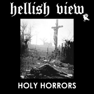 "Hellish View ‎""Holy Horros"" 7inch"