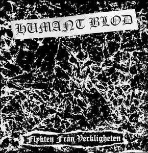 """Humant Blod """"Flykten Från Verkligheten"""" 7inch"""