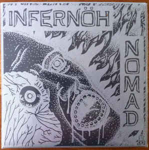 "INFERNÖH/ NOMAD ""split ep"" 7inch green wax repress"