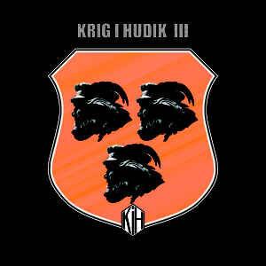 """Krig I Hudik """"III"""" 12inch"""