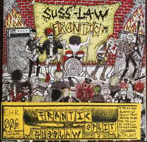 "Suss Law/Frantic ""Suss Law / Frantic"" 7inch"