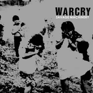 "Warcry ‎""Savage Machinery"" 12inch"